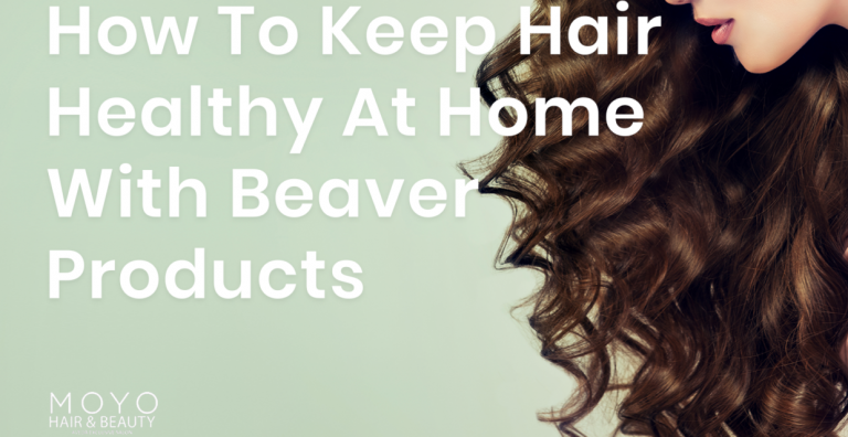 Read more about the article How To Keep Hair Healthy At Home With Beaver Products